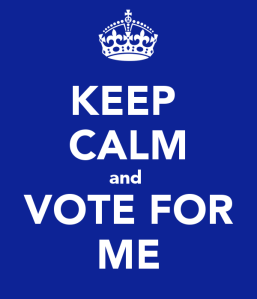 keep-calm-and-vote-for-me-390